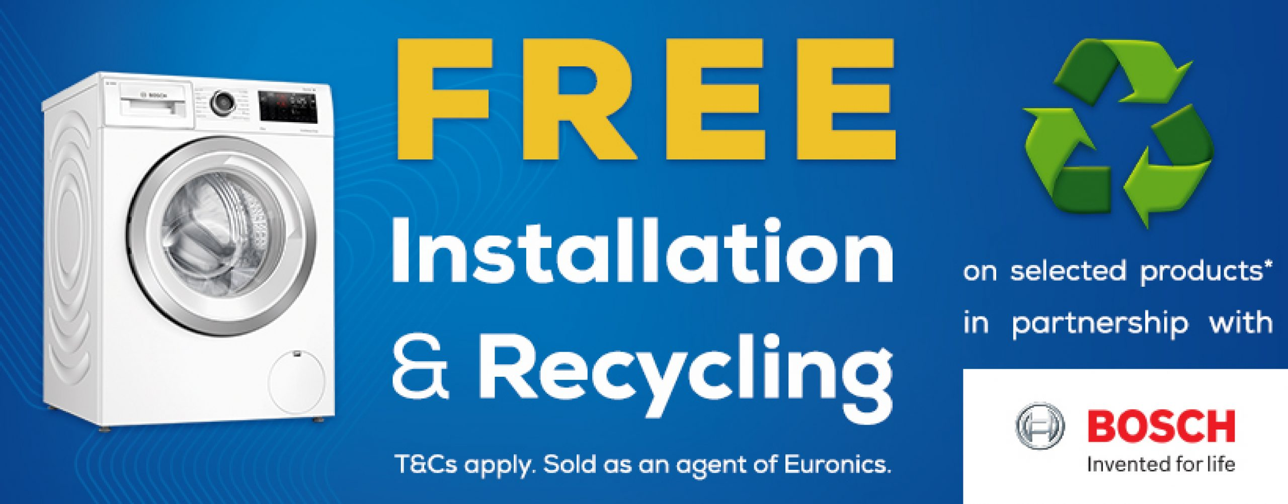 Bosch Free Install & Recycle
