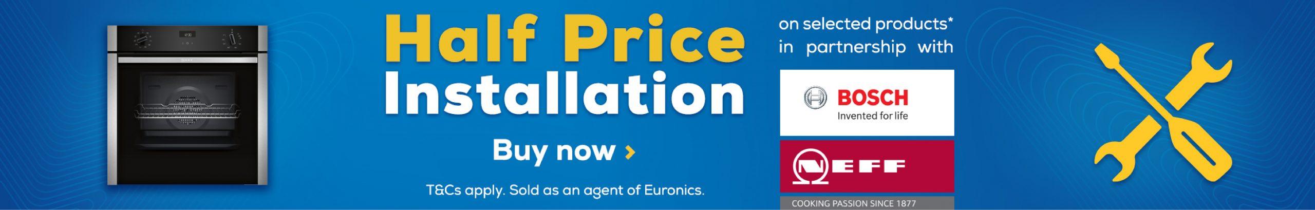 Bosch & Neff Half Price Install Promotion